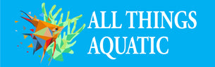 All Things Aquatic for Marine, Tropical and Pond fish. Equipment and services.  Online and in store.