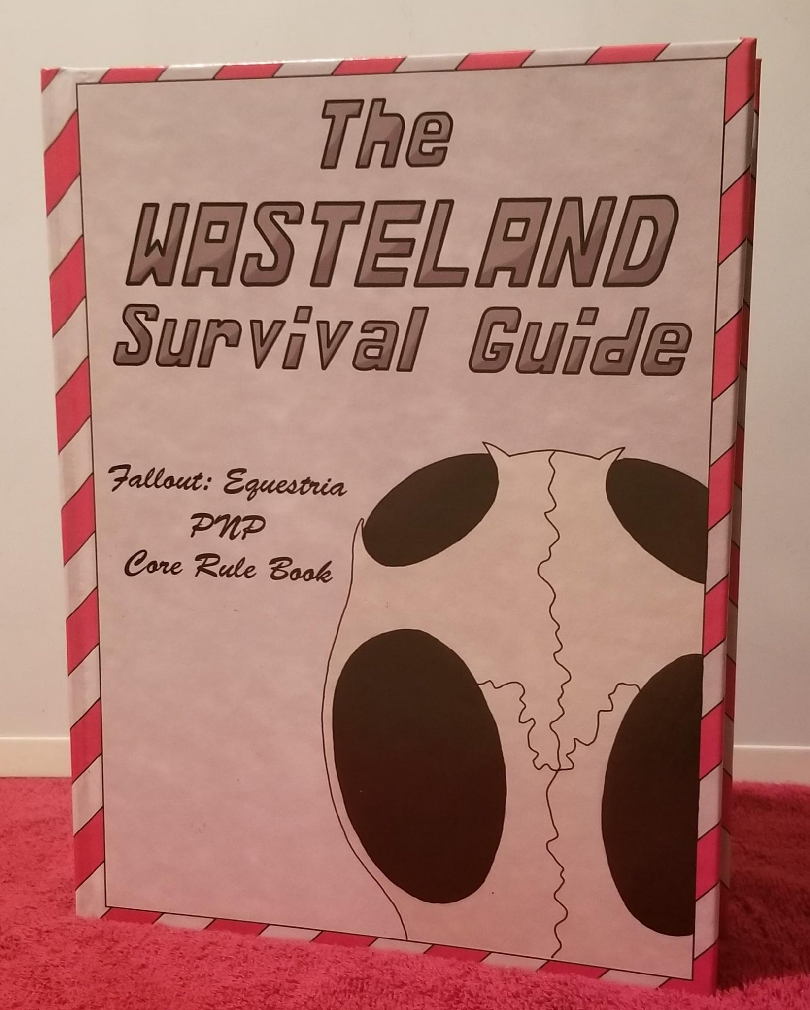 The Wasteland Survival Guide:  Fallout Equestria PnP Core Rule Book