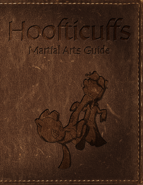 Hoofticuffs: A Martial Arts Guide