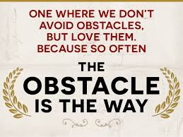 The Obstacle is The Way book