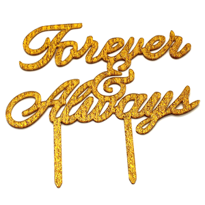 Forever And Always Cake Topper Golden - bakeware bake house kitchenware bakers supplies baking