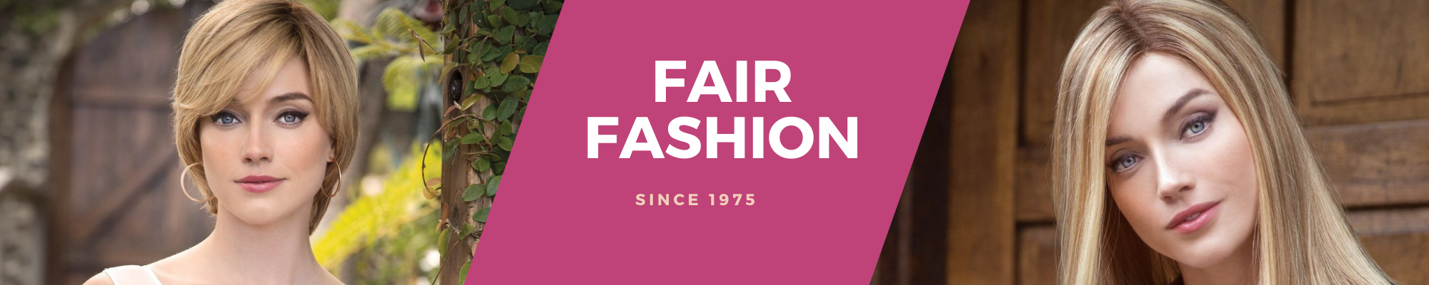Fair Fashion has been offering, since 1975