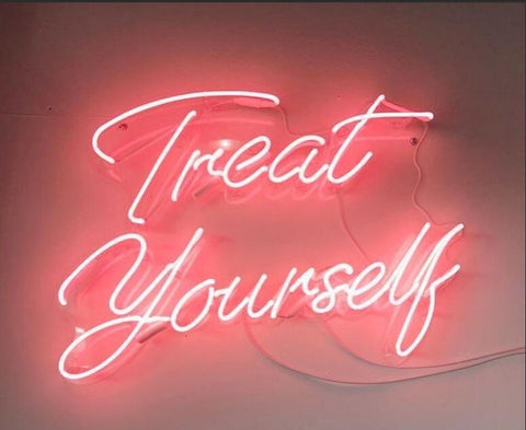 """Treat Yourself"" Neon Light 