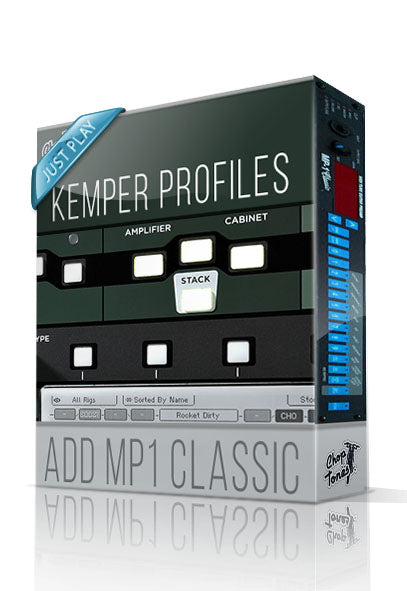 Add MP1 Classic Just Play Kemper Profiles - ChopTones