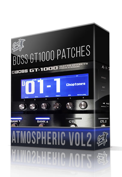 Atmospheric vol.2 for Boss GT-1000 - ChopTones