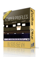 BL5051 & EVH Custom Shop Kemper Profiles - ChopTones