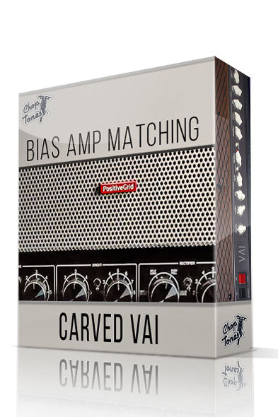 Carved Vai Bias Amp Matching - ChopTones