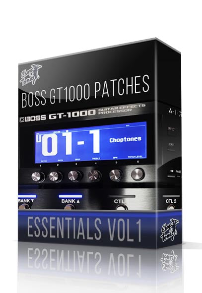 GT1000 Essentials vol.1 for Boss GT-1000 - ChopTones