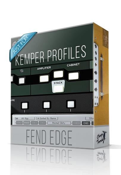 Fend Edge Just Play Kemper Profiles - ChopTones