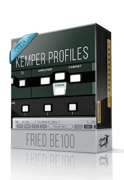 Fried BE100 Just Play Kemper Profiles - ChopTones