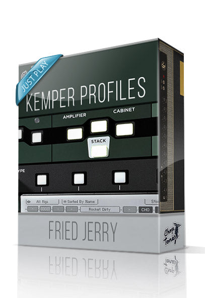 Fried Jerry Just Play Kemper Profiles - ChopTones