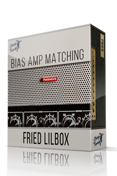 Fried Lilbox Bias Amp Matching - ChopTones