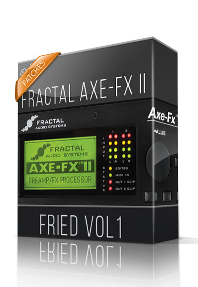 Fried vol.1 for AXE-FX II - ChopTones