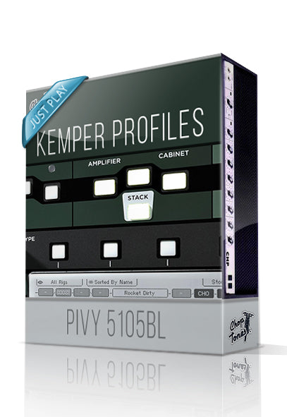 Pivy 5105BL Just Play Kemper Profiles - ChopTones