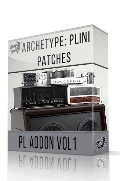 PL Addon vol.1 for Archetype: Plini - ChopTones