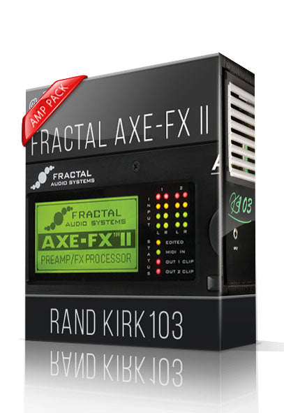Rand Kirk103 Amp Pack for AXE-FX II - ChopTones