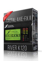 River K120 Amp Pack for AXE-FX II - ChopTones
