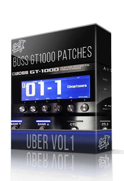 Uber vol.1 for Boss GT-1000 - ChopTones