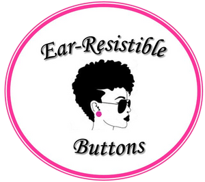 Ear-Resistible Buttons