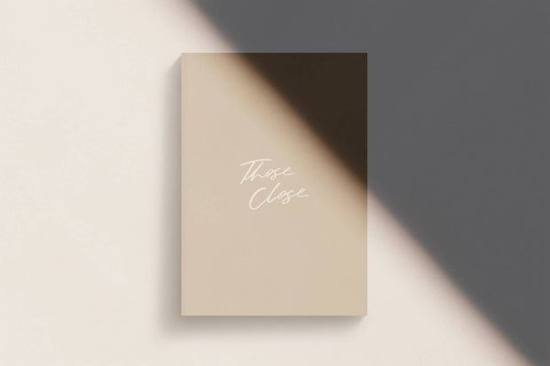 GUEST BOOK ZINE: THOSE CLOSE