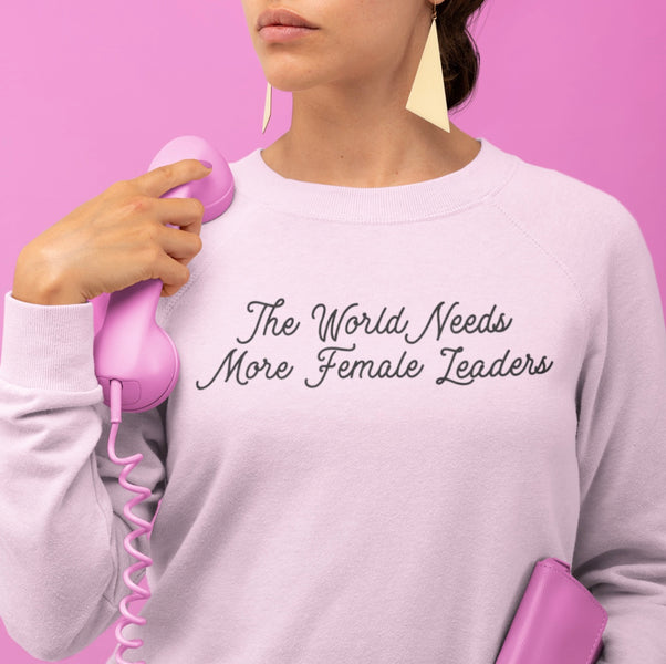 The World needs more Female Leaders Jumper 🌸🌸