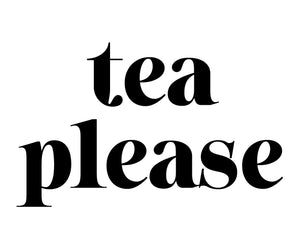 Tea Please