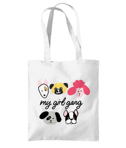 My Girl Gang Tote Bag