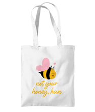 Load image into Gallery viewer, Not your Honey Hun tote bag white
