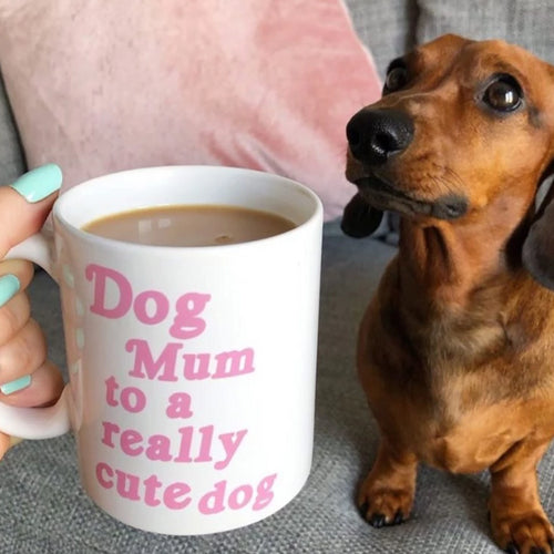 Dog Mum to a cute dog mug