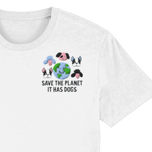 Save the Planet, It has dogs T-shirt