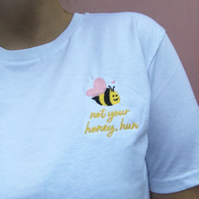Load image into Gallery viewer, Not your Honey Hun Embroidered T-shirt