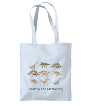 Load image into Gallery viewer, Patriarchy dinosaur bag Tea Please