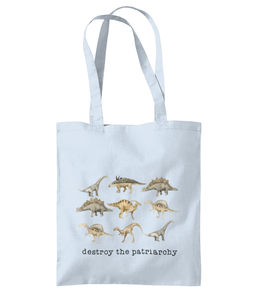 Patriarchy dinosaur bag Tea Please