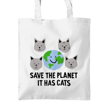 Load image into Gallery viewer, Save the Planet, It has Cats tote bags White