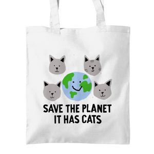 Save the Planet, It has Cats tote bags White