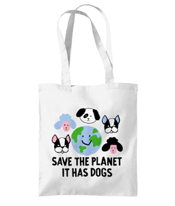 Save the Planet it has dogs tote bag UK