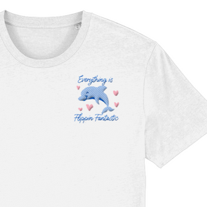 Everything is Flippin Fantastic Embroidered T-shirt