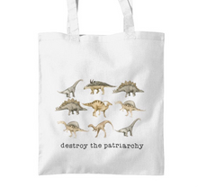 Load image into Gallery viewer, Destroy the Patriarchy Dinosaur Tote Bag 🦕