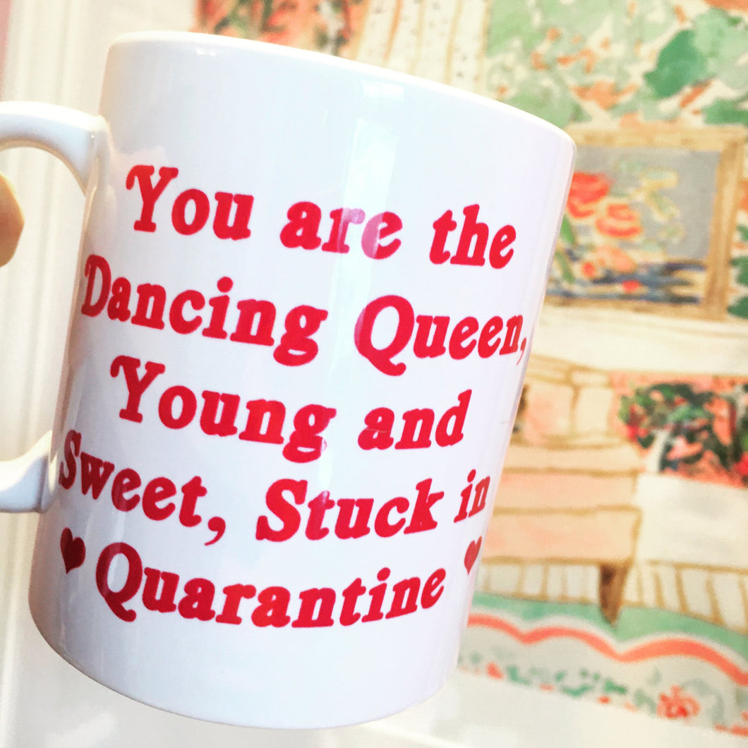 Dancing Queen Quarantine Mug UK Tea Please