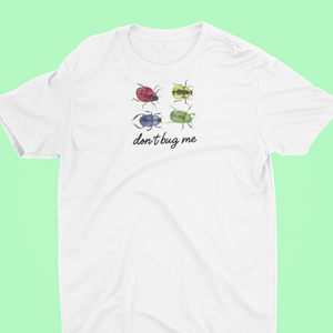 Bug T-shirt, tea please UK