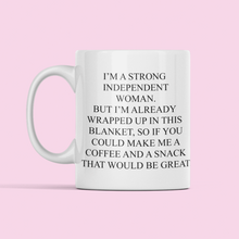 Load image into Gallery viewer, Strong independent woman mug