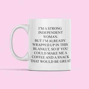 Strong independent woman mug