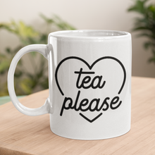 Load image into Gallery viewer, Tea Please mug