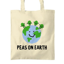 Load image into Gallery viewer, Peas on Earth Tote bag Tea Please Cotton