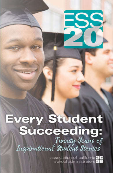 Every Student Succeeding: Twenty Years of Inspirational Student Stories