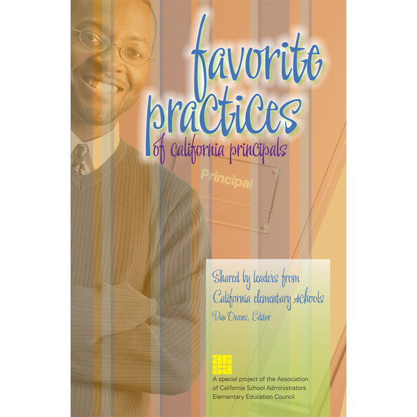 Favorite Practices of California Principals