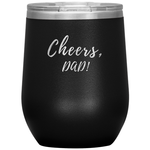 Cheers, DAD! Wine Tumbler