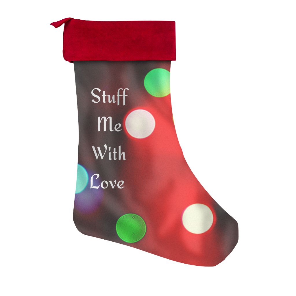 Stuff Me With Love Stocking