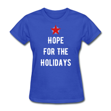 Load image into Gallery viewer, Hope For The Holidays Women's T-Shirt - royal blue