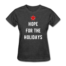 Load image into Gallery viewer, Hope For The Holidays Women's T-Shirt - heather black